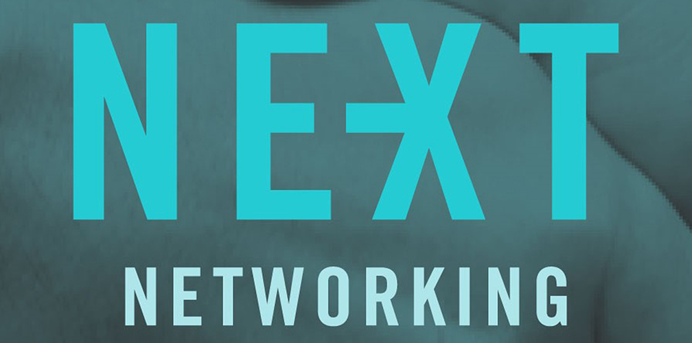 NEXT NETWORKING