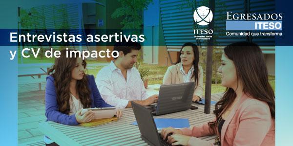 ENTREVISTAS ASERTIVAS Y CURRICULUM DE IMPACTO