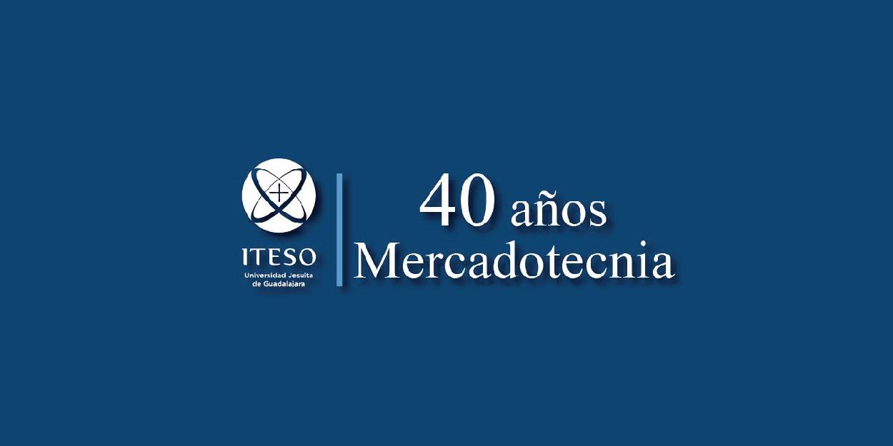 COMIDA 40 AÑOS MERCADOTECNIA ITESO