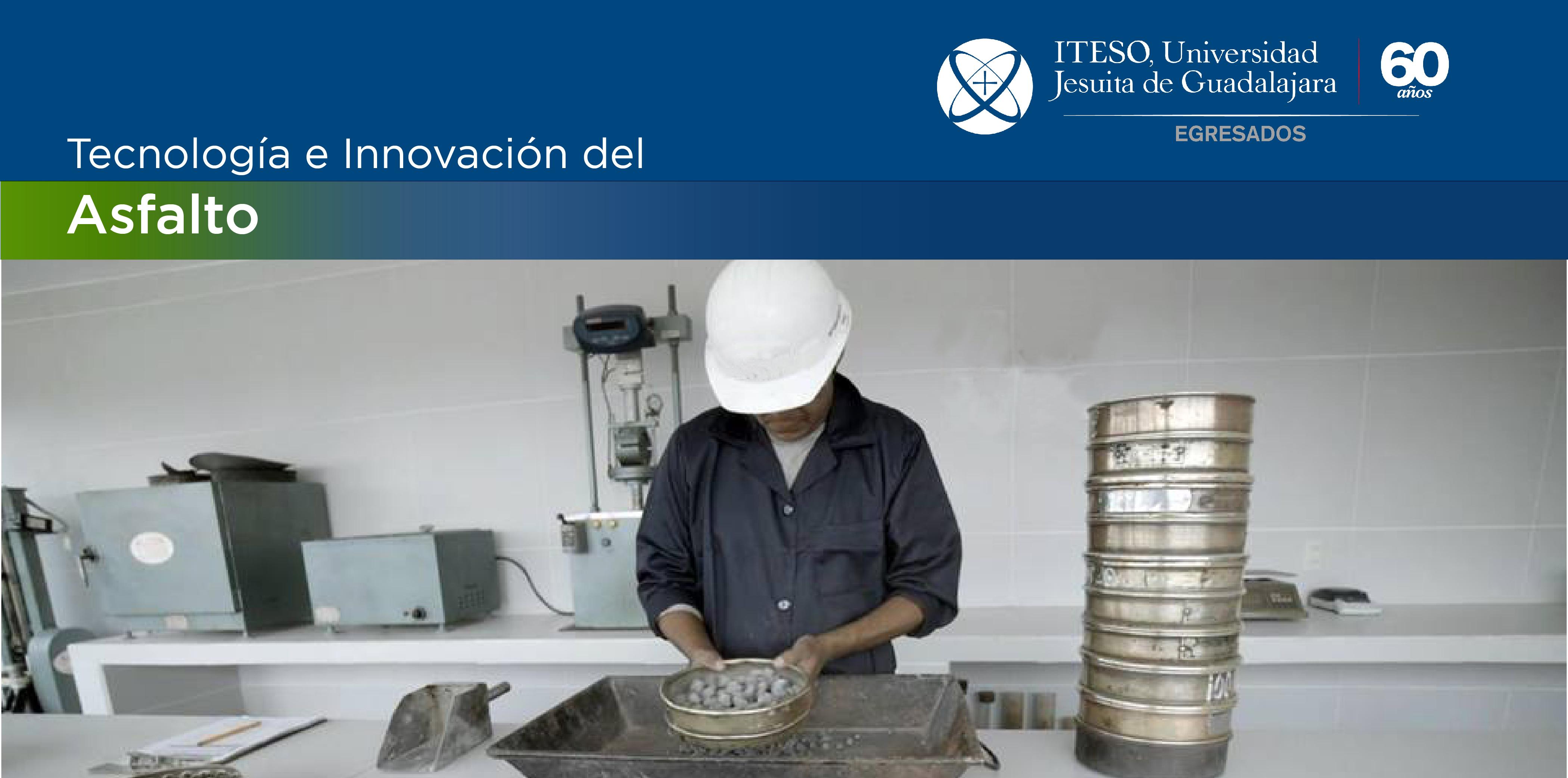 TALLER DE TECNOLOGÍA E INNOVACIÓN DEL ASFALTO