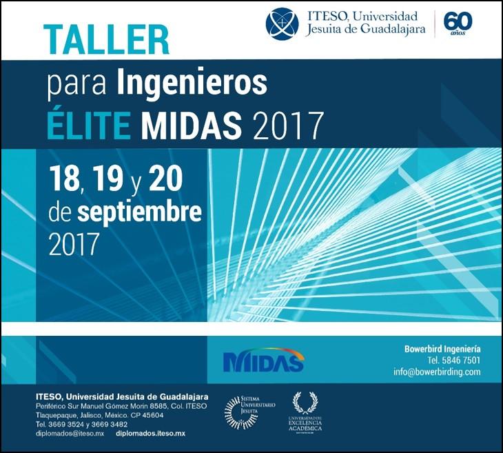 TALLER PARA INGENIEROS ÉLITE MIDAS 2017 SEDE ITESO