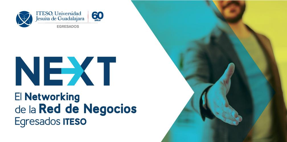 NETWORKING DE LA RED DE NEGOCIOS EGRESADOS ITESO