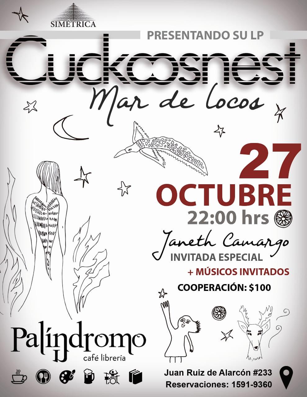 CUCKCOOSNEST  INVITADA ESPECIAL JANET CAMARGO +MÚSICOS INVITADOS