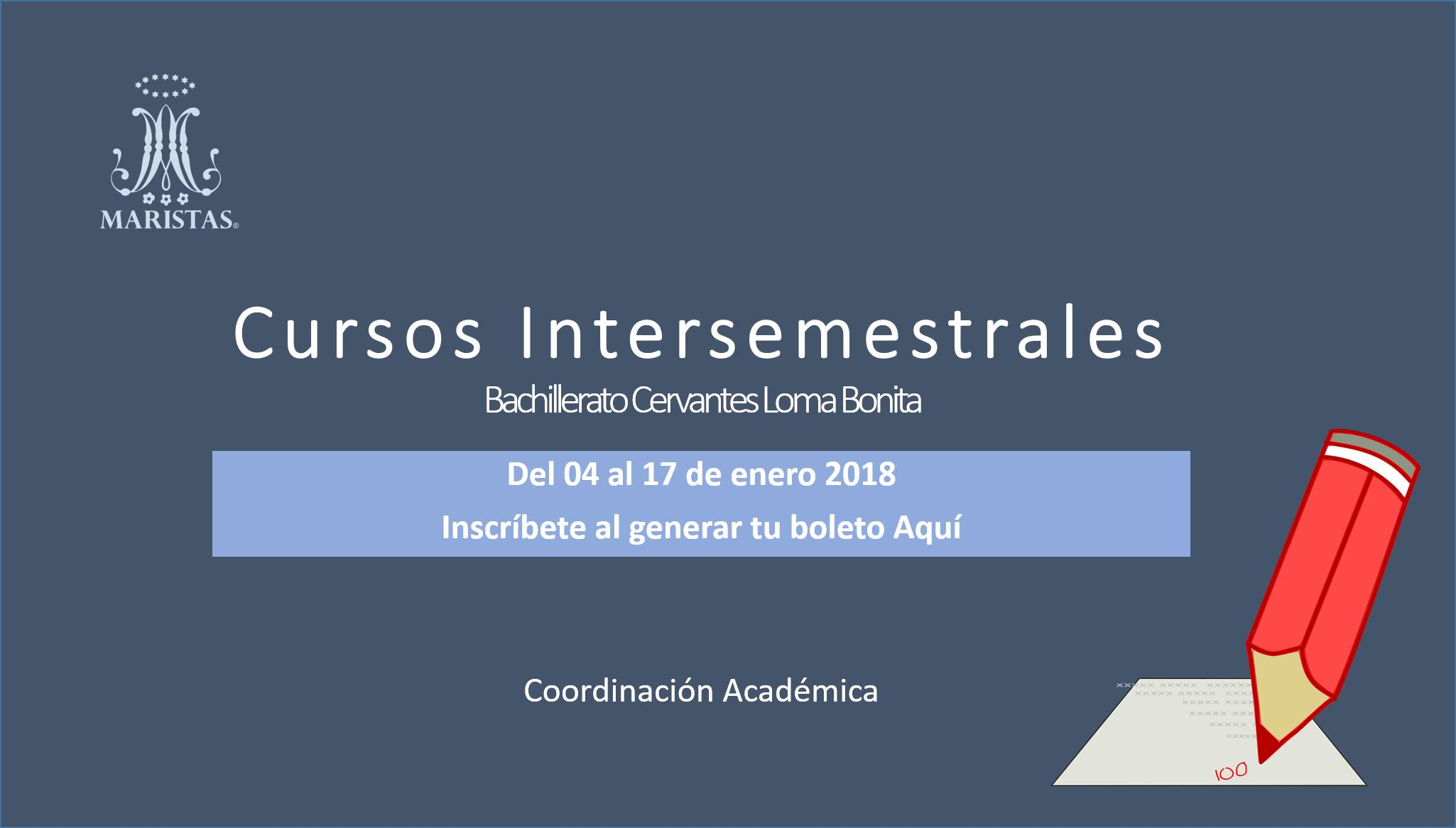 CURSOS INTERSEMESTRALES 2° INSCRIPCIÓN
