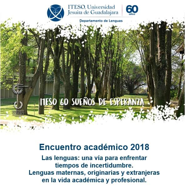 ENCUENTRO ACADÉMICO DE LENGUAS 2018, JUNIO 21 Y 22 ******************** CUPO LIMITADO