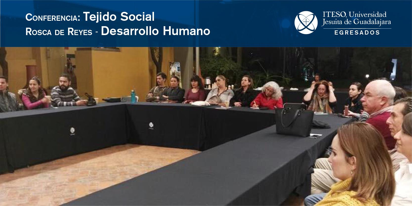 PLÁTICA: DESARROLLO HUMANO Y TEJIDO SOCIAL