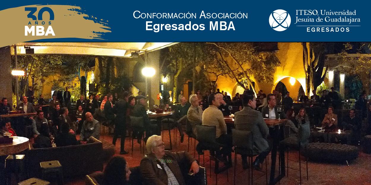 CONFORMACIÓN DE LA ASOCIACIÓN DE EGRESADOS DEL MBA ITESO