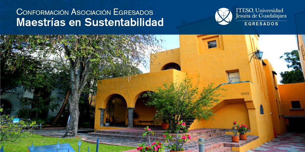 CONFORMACIÓN DE LA ASOCIACIÓN DE LAS MAESTRÍAS DE SUSTENTABILIDAD
