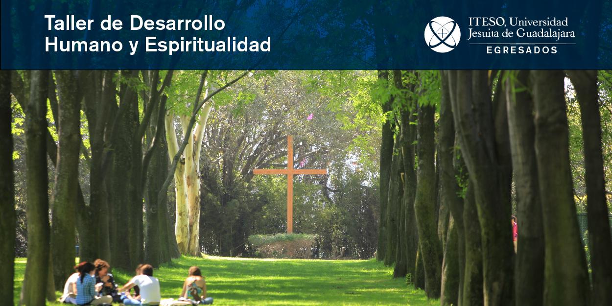 TALLER DE DESARROLLO HUMANO Y ESPIRITUALIDAD