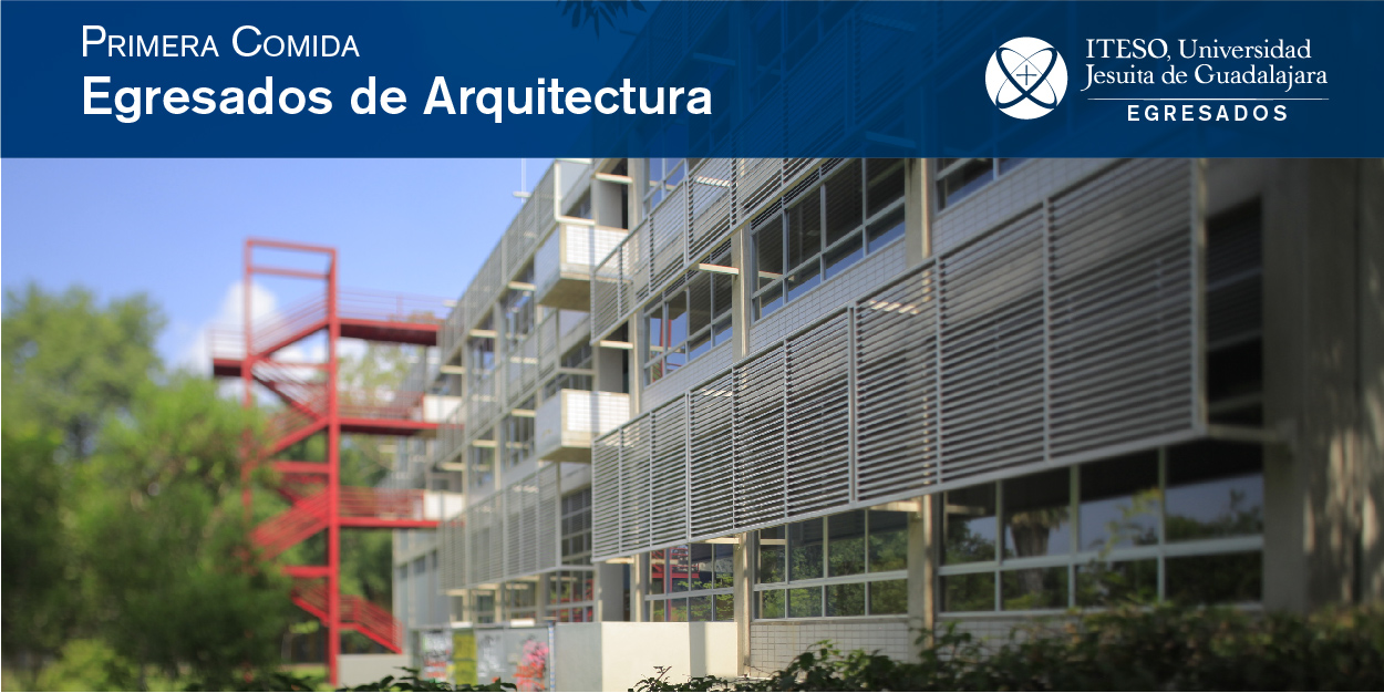 PRIMERA COMIDA DE EGRESADOS DE ARQUITECTURA