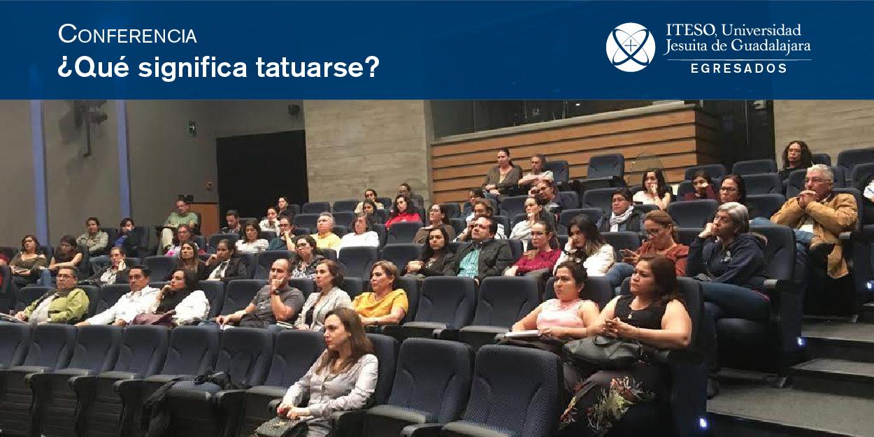 CONFERENCIA ¿QUÉ SIGNIFICA TATUARSE? PERSPECTIVAS PSICOLÓGICAS DEL TATUAJE