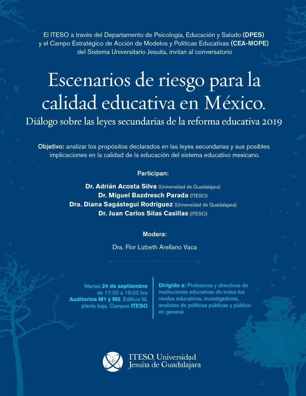 ESCENARIOS DE RIESGO PARA LA CALIDAD EDUCATIVA EN MÉXICO DIÁLOGO SOBRE LAS LEYES SECUNDARIAS
