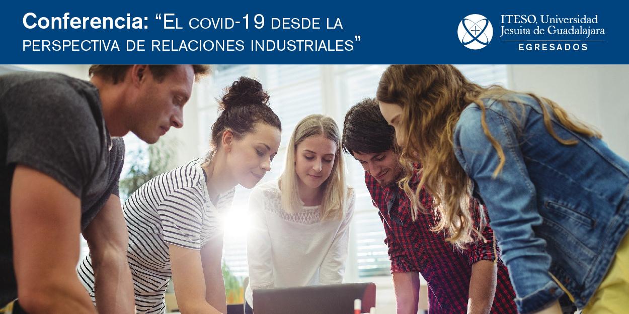 EL COVID-19 DESDE LA PERSPECTIVA DE RELACIONES INDUSTRIALES
