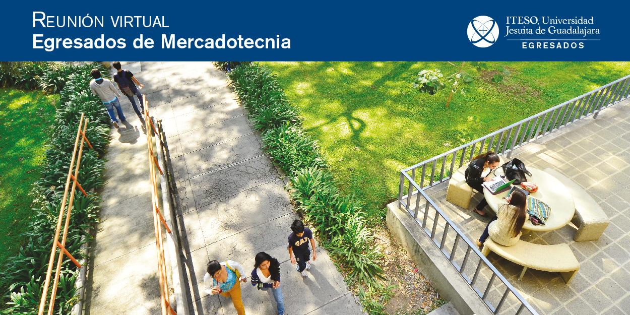REUNIÓN VIRTUAL DE EGRESADOS DE MERCADOTECNIA